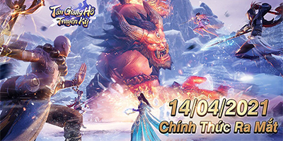 Game nhập vai Tân Giang Hồ Truyền Kỳ Mobile chính thức mở cửa