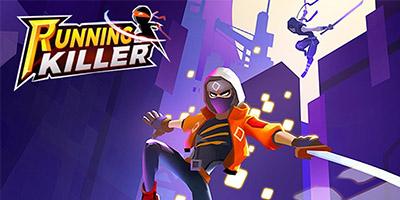 Hóa thân thành ninja trong tựa game hành động chặt chém Running Killer