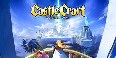 Hòa mình vào các trận đấu PvP chiến thuật đỉnh cao trong Castle Craft – World War