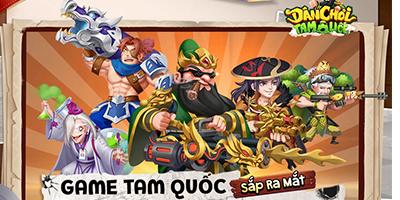 Dân Chơi Tam Quốc Funtap - Game đấu tướng tấu hài cực mạnh về Việt Nam